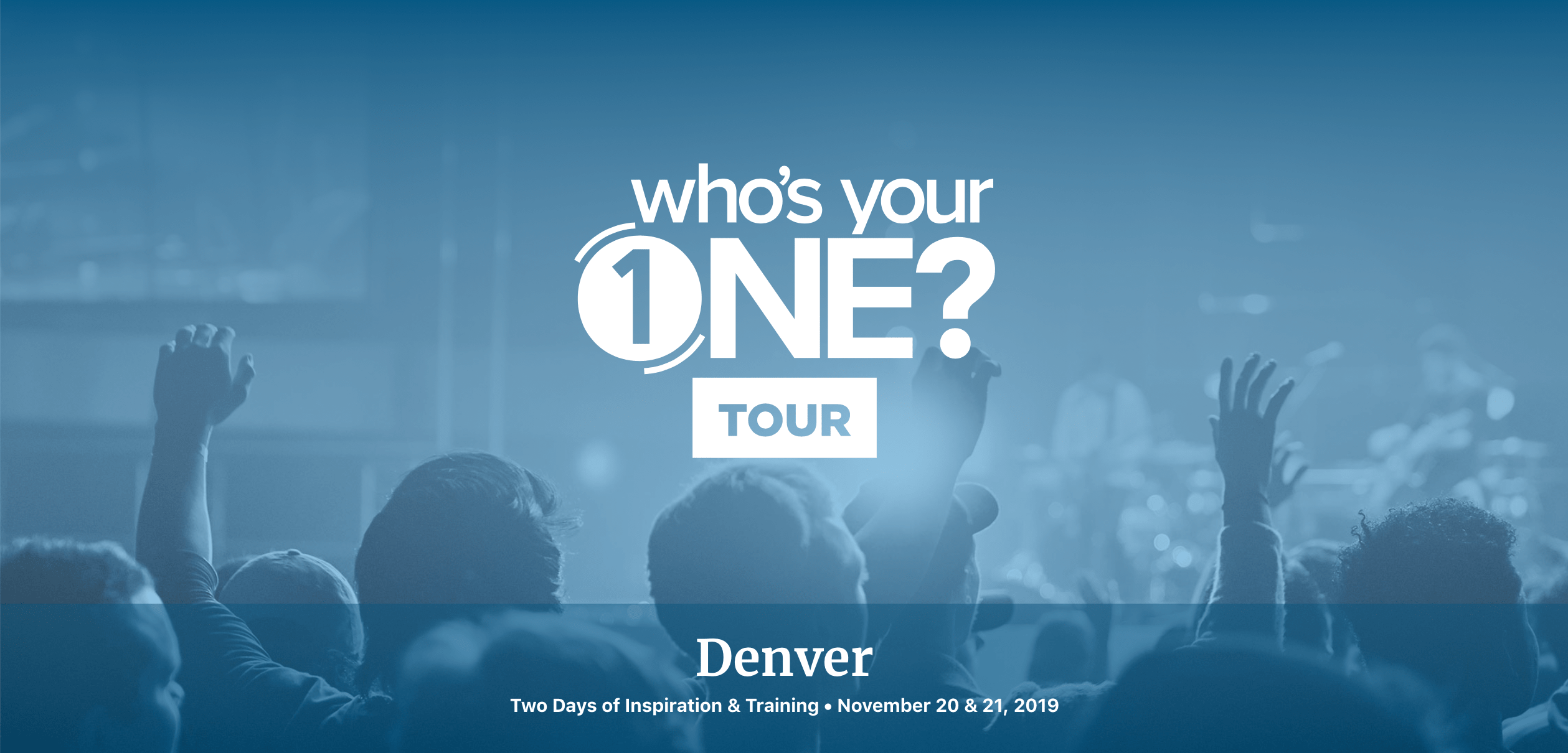 Who's Your One Tour?